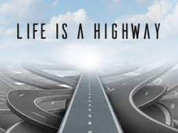 """""""Life is a Highway"""""""