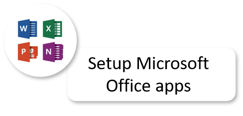 Setup Microsoft Office apps