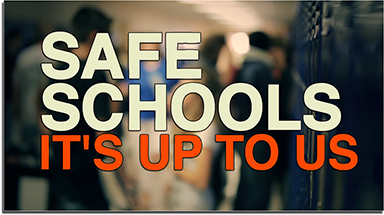 Safe Schools It's Up To Us
