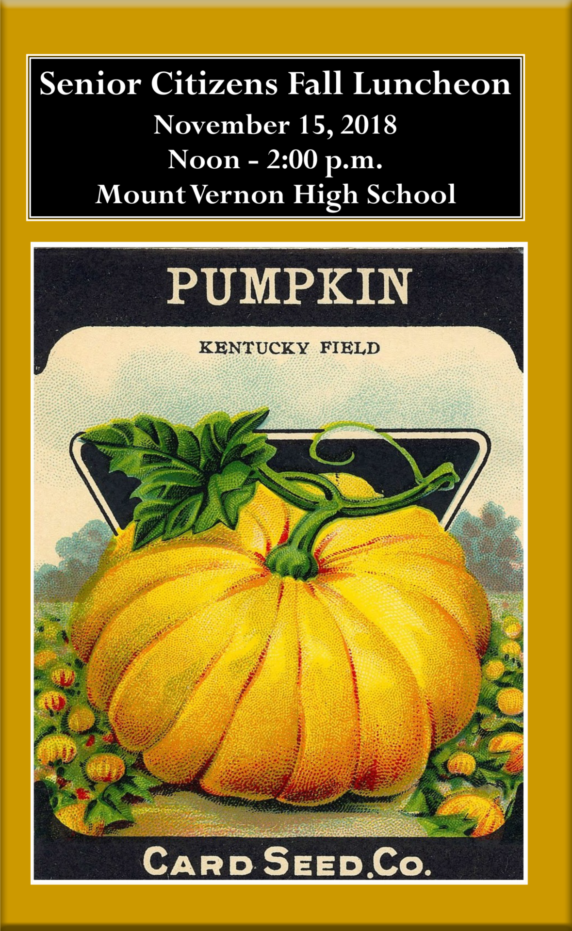 Senior Citizen luncheon poster with pumkin seed background.