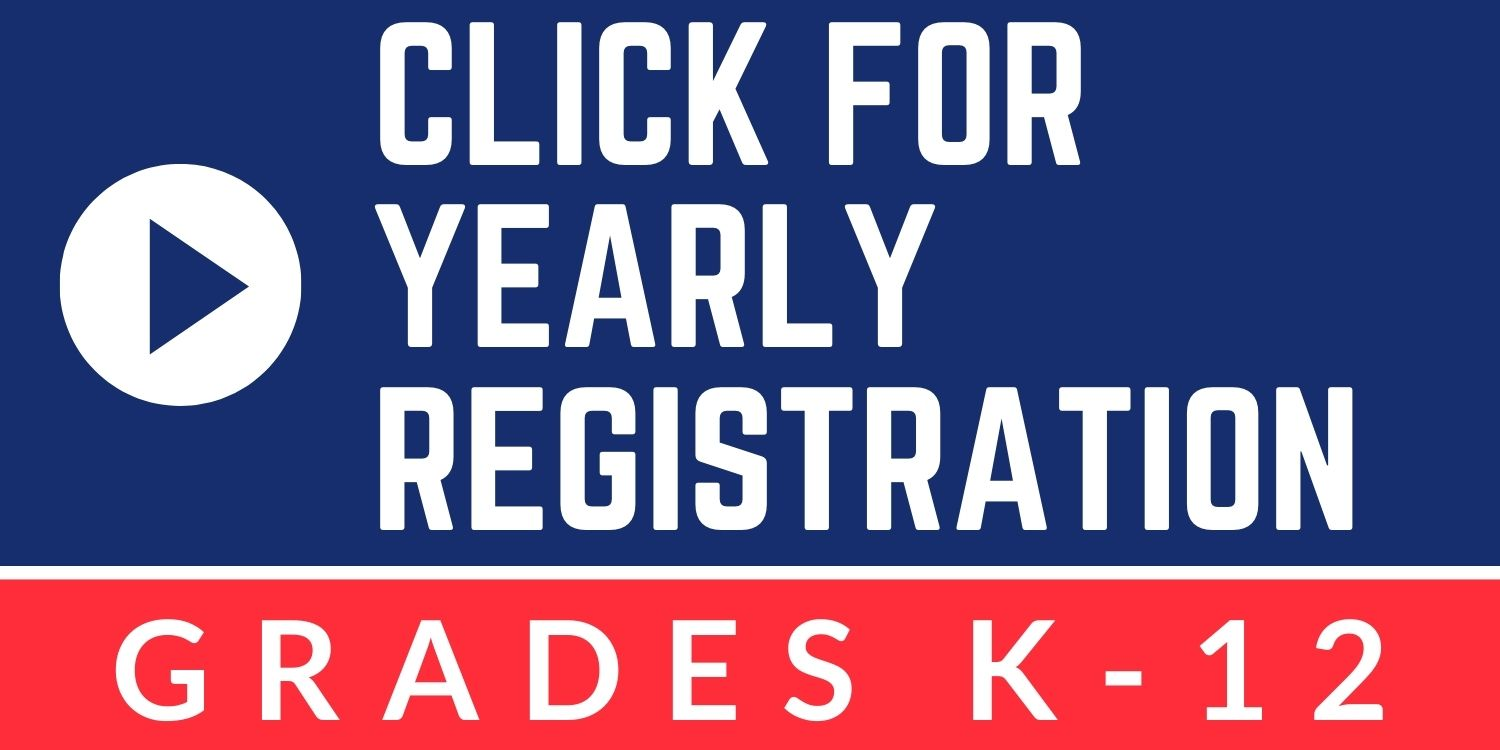 Click for yearly registration grades K-12