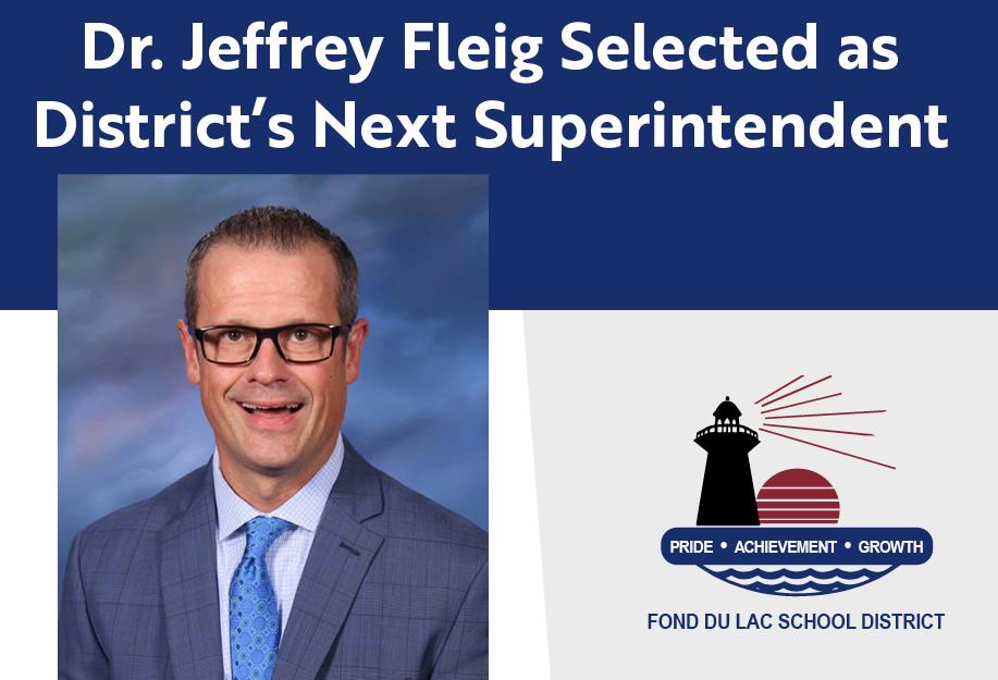 Dr. Fleig Selected as Next Superintendent
