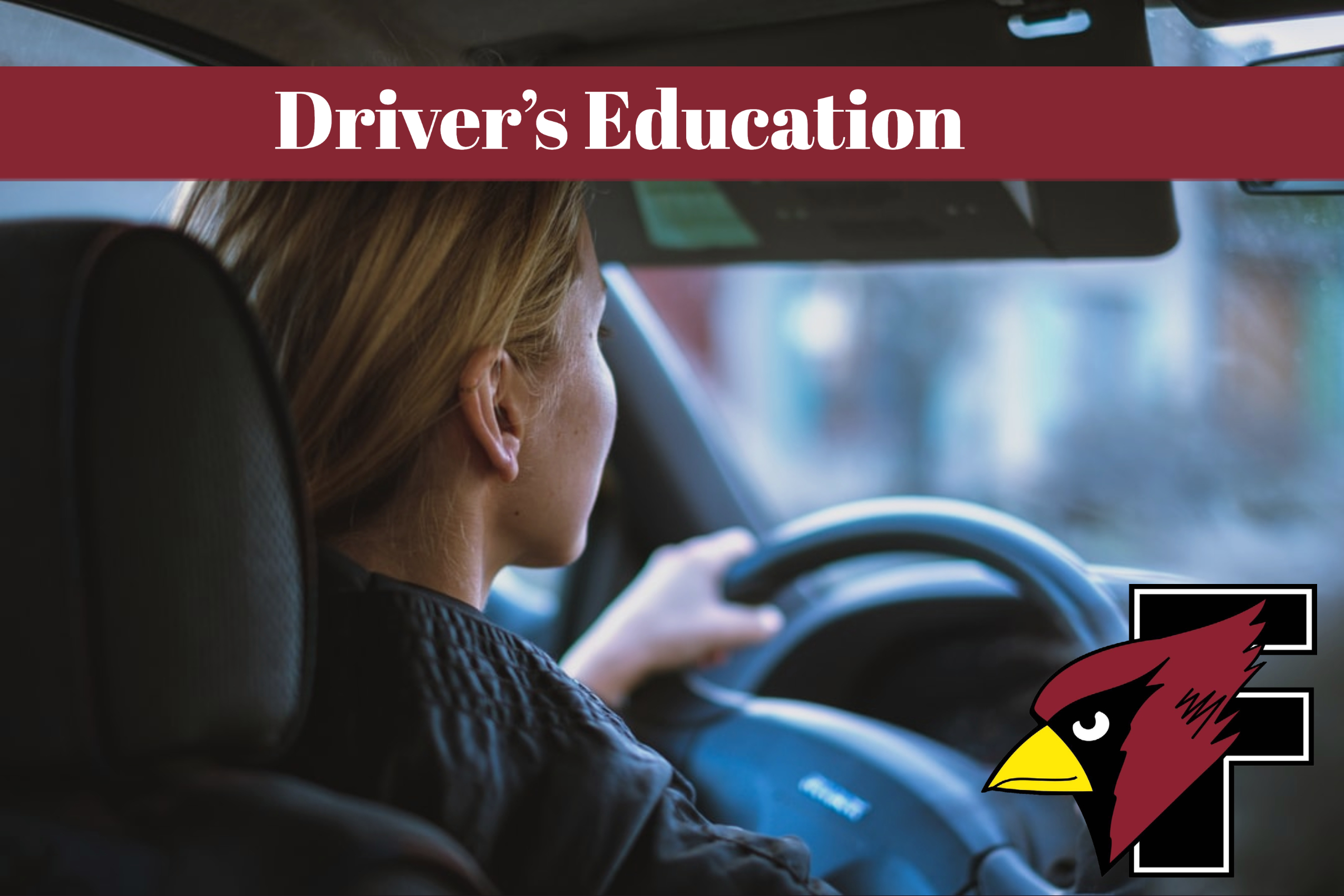 Driver's Education photo with FHS logo