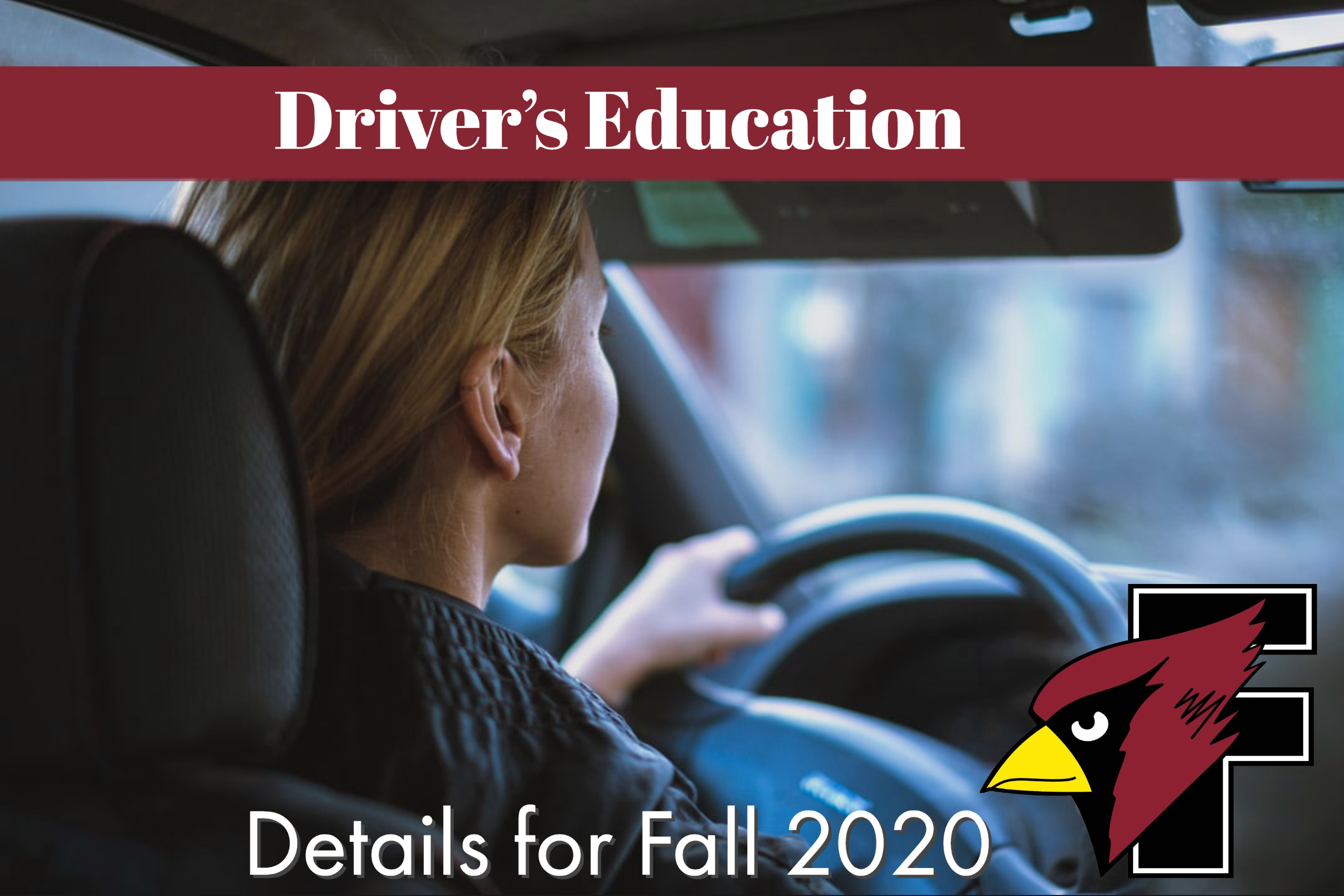 Driver's Education Details for Fall 2020