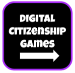 Digital Citizenship Games