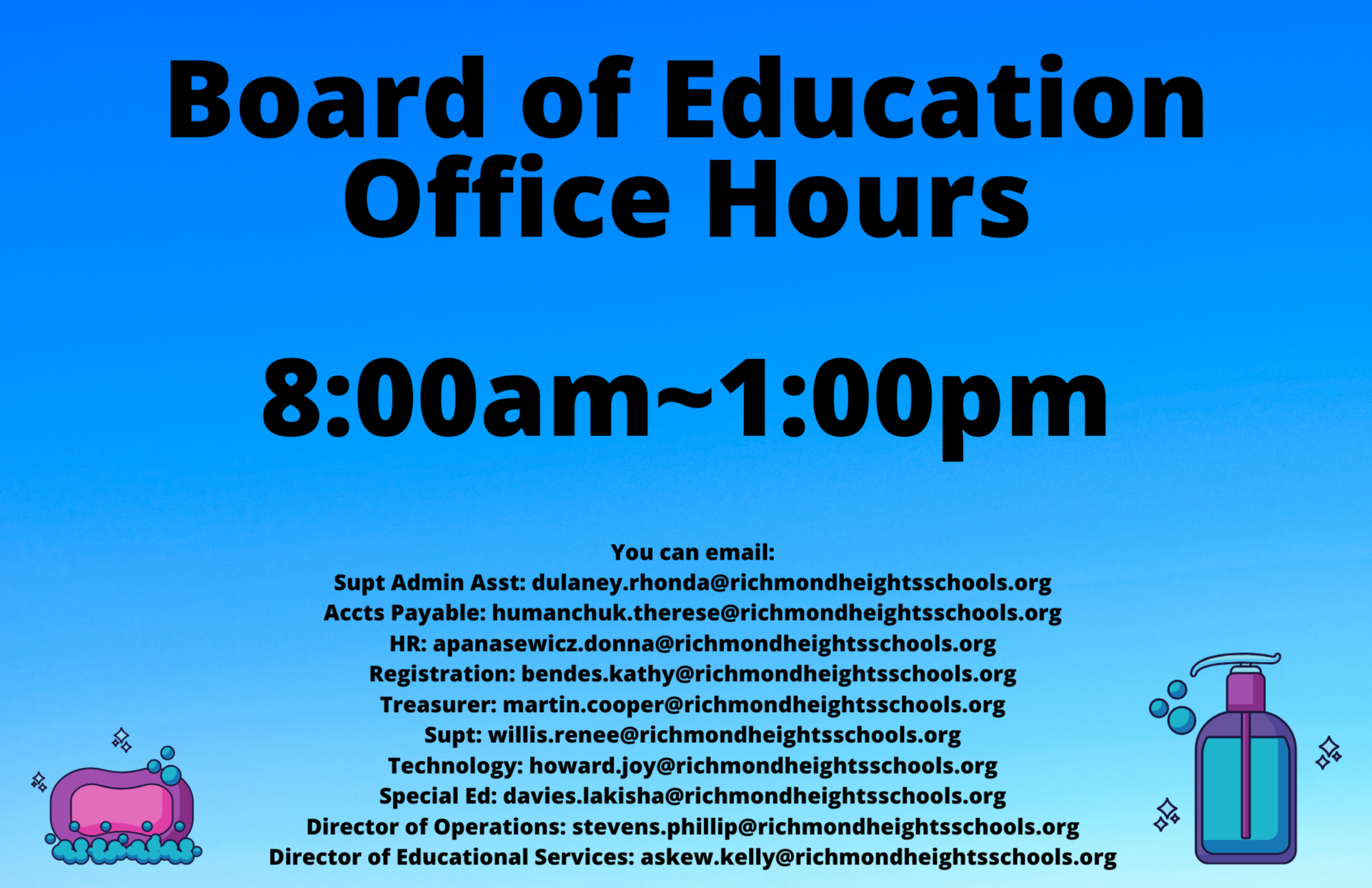 blue rectangle which reads Board of Education Office hours 8:00am-1:00pm with emails