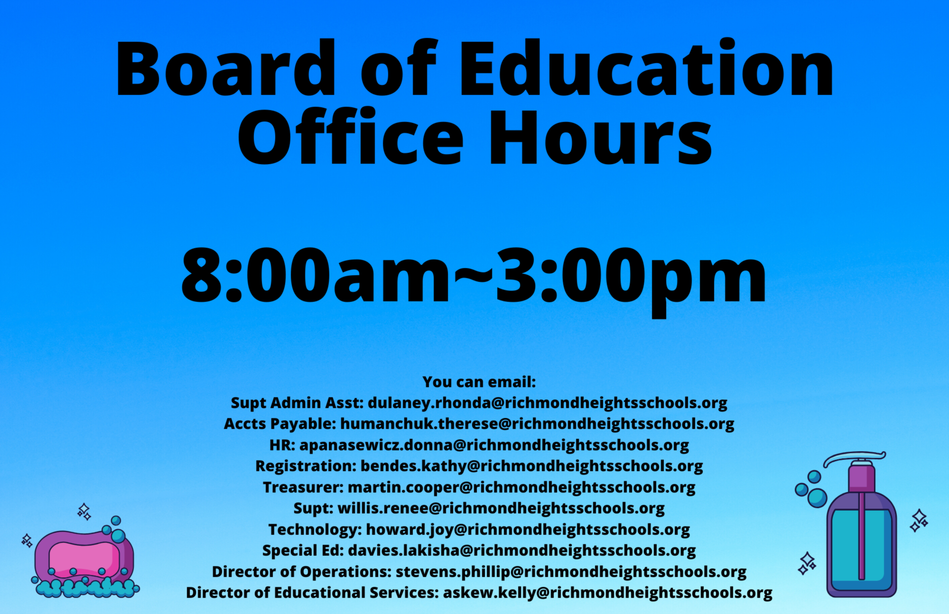 blue rectangle which reads Board of Education Office hours 8:00am-3:00pm and Secondary School hours 7:00am-3:00pm