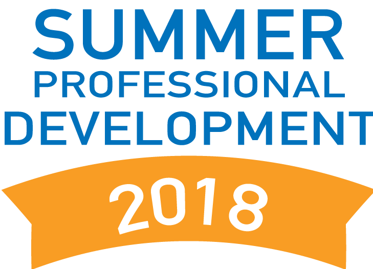 Summer Professional Development 2018