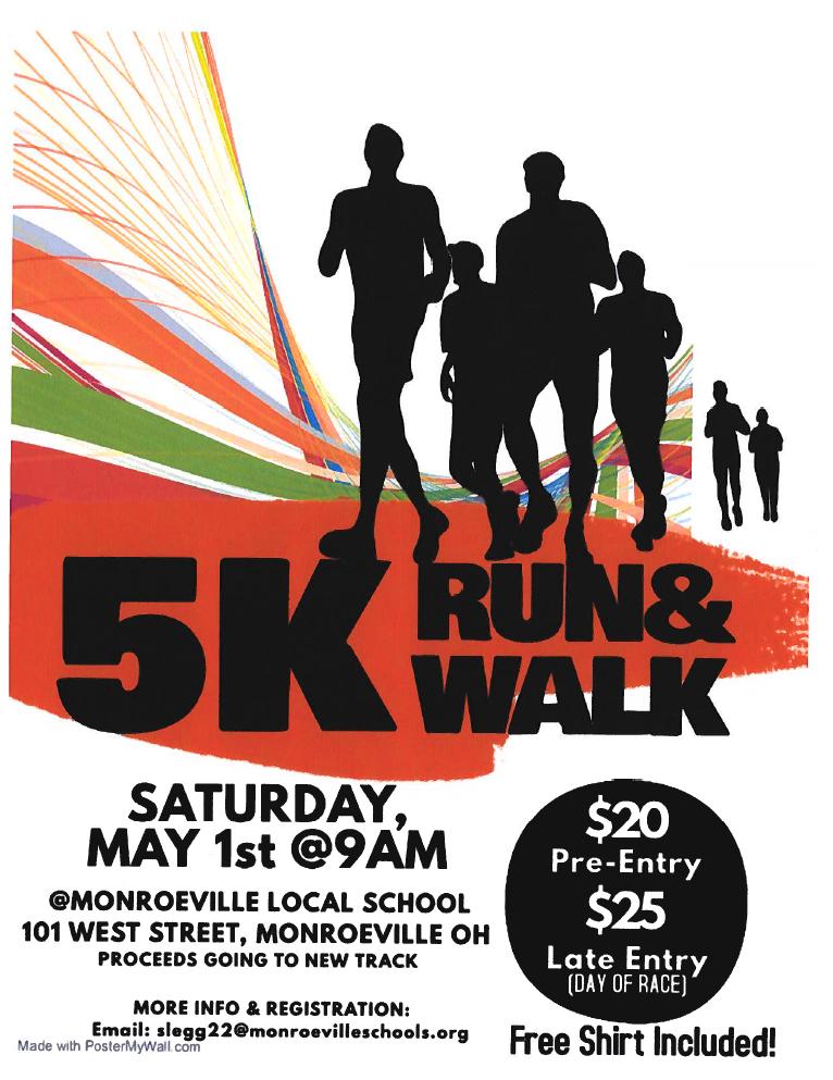 5 K Run and Walk Saturday May 1st at 9:00 am