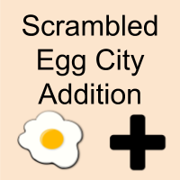 Scrambled Egg City Addition