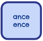 ROOT WORDS - ance ence
