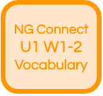NG Connect U1 W1-2 Vocabulary