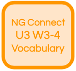NG Connect U3 W3-4 Vocabulary