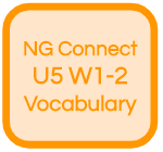 NG Connect U5 W1-2 Vocabulary