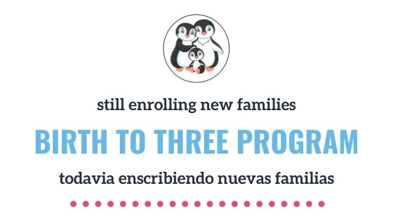 Banner saying the birth to three program is still enrolling new families