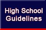 High School Guidelines