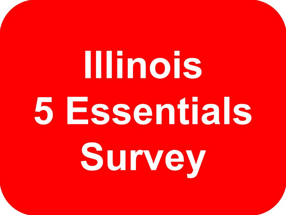 Illinois 5 Essentials Survey