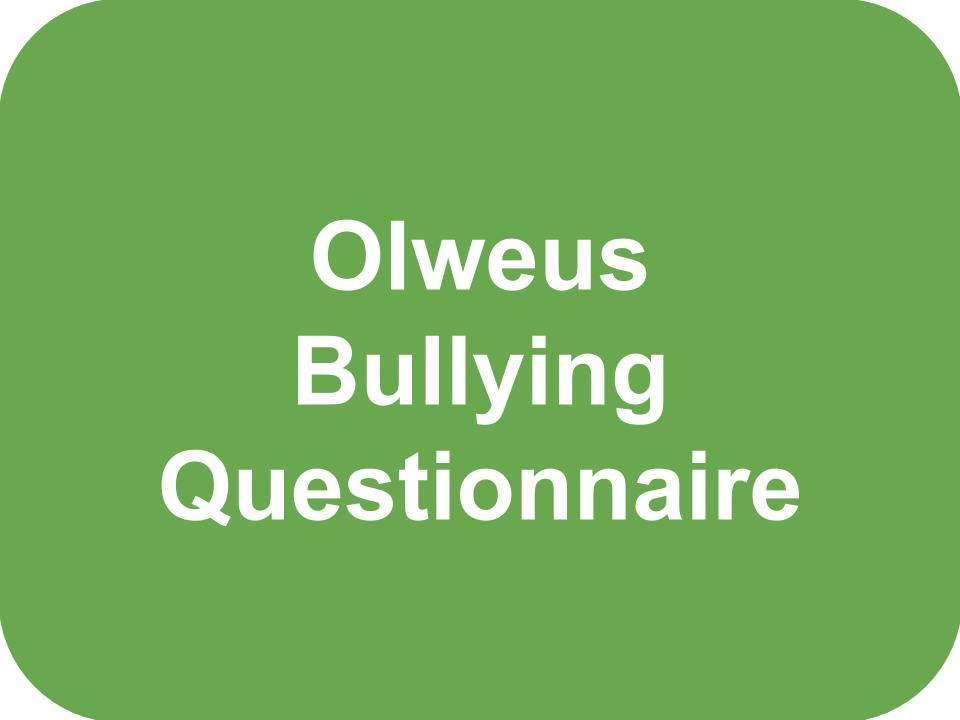 Olweus Bullying Questionaire