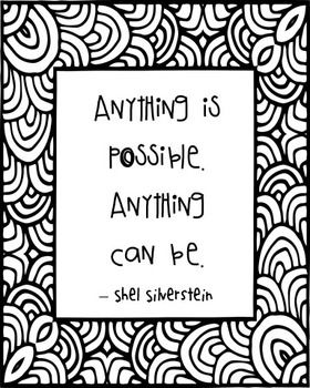 """Anything is possible. Anything can be."" -Shel Silverstein quote"