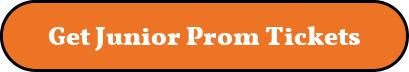 Get Junior Prom tickets button
